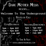 Welcome To The Underground hosted by Kali (Goth Hour) - October 13th 2014