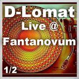 D-Lomat - Live @ Fantanovum 1/2