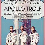 Klick Klack - Apollo Trölf 22.06.2012 Blau Saarbrücken