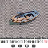 Sweet Harmony Compilation 13