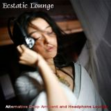 Ecstatic Lounge - Alternative Deep Ambient & Headphone Lounge