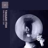 Orb Podcast 026: Takaaki Itoh
