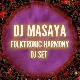 Folktronic Harmony - Dj set (Mixed by Dj Masaya)