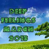 Deep Feelings March 2013