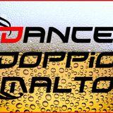 DanceDoppioMalto - 1 Puntata