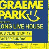 This Is Graeme Park: Long Live House @ The Sub Club Glasgow 21APR19 Live DJ Set