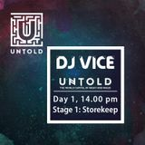 DJvICE - Untold 2016 1st Hour www.djvice.ro