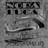 ChronoZone XX n°22 : Nora Luca - Kool Strings - Runderground/Massacrés Belge (09/07/2012)