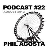 Podcast #22 - Phil Agosta August 2012