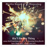 Martin Hayes & dj ShmeeJay - Ain't No Big Thing - 2016-07-28