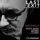LAST EXIT #1 | DEEPHOUSE SET | Misterflip Dj