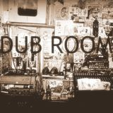 Dub Room - Episode #2