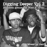 Nas & 2Pac Mix: Digging Deeper Vol. 2