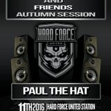 Hard Force United - Autumn Session 2016 - Dutch Courage mix - By Paul The Hat