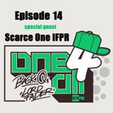One 4 All Radioshow Episode 14 - Scarce One - Back Q - Lord Fader (Live@674fm)