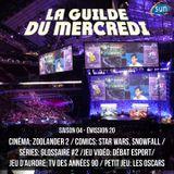 La Guilde du Mercredi 118 (S04E20) - Zoolander 2, Star Wars, glossaire des séries, débat esport