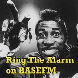 Ring The Alarm with Peter Mac, on Base FM, October 15, 2016