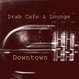 Drab Cafe & Lounge - Downtown