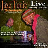 Mixmaster Massey and Host MC Prefyx Live at Jazz Tonic 2.16.11