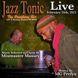 Mixmaster Massey and Host MC Prefyx Live at Jazz Tonic 2.16.11