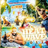 DJ War - Heatwave 2017