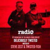 Deliciously Twisted With Steve Zest & Twisted Fish - EP1