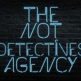 Not Detectives Agency. [Episode 1] Break on through.