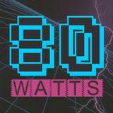 80 WATTS - Edição 162