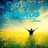 M-Kiros -SUNBEAM -TECHNO SET MIX 2014