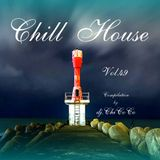 """""CHILL HOUSE""""   compilation Vol.49"