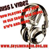 Wednesday Night Vibin with Ms L Vibez - Skyline Radio 04.11.2015