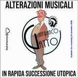 ALTERAZIONI MUSICALI IN RAPIDA SUCCESSIONE UTOPICA DEE JAY GIANFRANCO GATTO