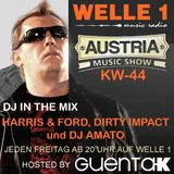 AUSTRIA MUSIC SHOW KW 44 Hosted by Guenta K Mix Harris & Ford, Dirty Impact, DJ Amato