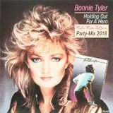 [1984] Bonnie Tyler - Holding Out For A Hero (Rafa-Rose DJane NEW Party Mix 2018) ● Best Of 80s 2018