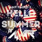 AMR Radio 2 - Hello Summer (Top 40/EDM)