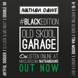 OLD SKOOL GARAGE #BLACKedition | @NATHANDAWE
