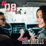 #8 Deine Homegirls - Podcast