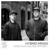 Hybrid Minds - Shine Shack Sounds #001