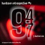 Hardcore Retrospective 2 (94-97)