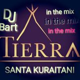 Dj Bart - Tierra Santa Kuraitani In The Mix (Mixed 06.01.2018)
