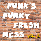 Funk's Funky Fresh Mix Vol. 1