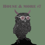 House & More #007