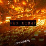 REX NIGHT
