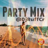 DJRUFFCR x PARTY MIX DEC 2015