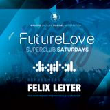 Felix Leiter Presents FutureLove Re-Freshers Mix 2018