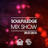 Soulfuledge Mix Show: 28th July 2016 (House FM)