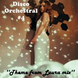Disco Orchestral #4 (Theme from ''Laura'' mix)