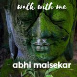 Walk w/ Me - abhi maisekar