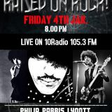 RAISED ON ROCK WITH CHRIS FRANKLIN #21 FRIDAY 4th JAN 2019 - PHILIP LYNOTT ANNIVERSARY SPECIAL
