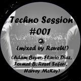 Techno Session #001 (Adam Beyer, Rest Safari, Flavio Diaz, Format B...)